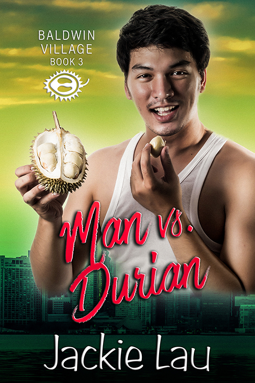 Man vs. Durian cover. Includes photo of East Asian man smiling and holding durian.