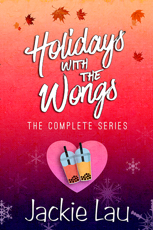 Holidays with the Wongs cover. illustrated. Includes snowflakes, fall leaves, and bubble tea.